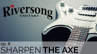 Sharpen the Axe Episode 10: Riversong Guitars Founder – Mike Miltimore