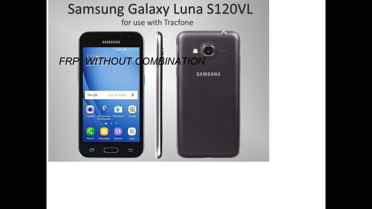 S120VL (LUNA) Samsung frp remove without combination file