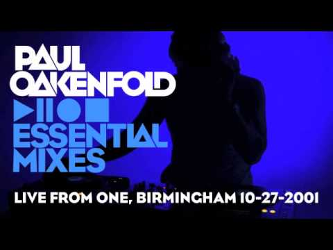 Paul Oakenfold - Essential Mix: December 27, 2001 (Live from One, Birmingham)