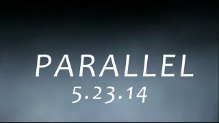 PARALLEL - Official Trailer Thumbnail