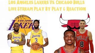 Los Angeles Lakers Vs Chicago Bulls Live Stream Play By Play & Reaction