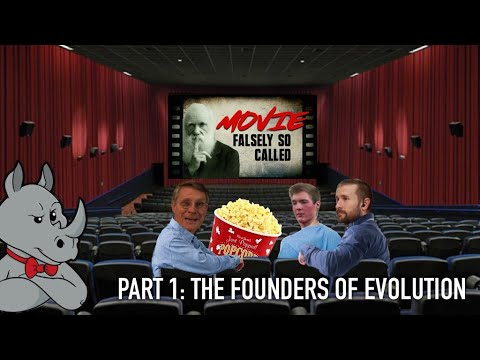 Movie Falsely So Called (Part 1): The Founders Of Evolution