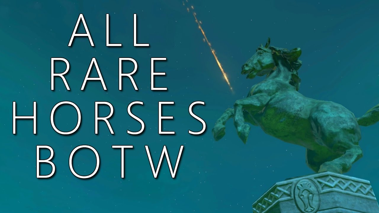 All Rare Horses & Where to Find Them - Breath of the Wild
