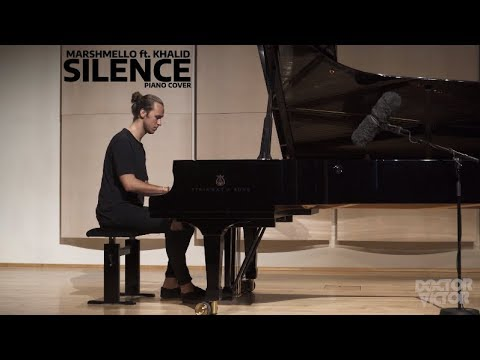 Marshmello ft. Khalid - Silence (Doctor Victor / Piano Cover)
