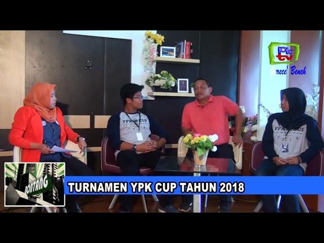 PKTV BONTANG | TURNAMEN YPK CUP TAHUN 2018