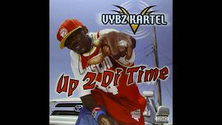 Download Vybz Kartel - Up 2 Di Time (2003) [Full Album] MP3 song and Music Video
