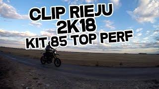 CLIP RIEJU 2K18 KIT 85 TOP PERF (vitesse, essai wheeling)