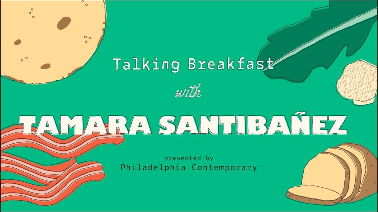 Talking Breakfast with Tamara Santibañez
