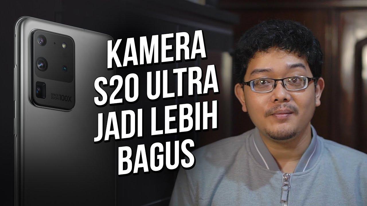 Review Kamera Samsung Galaxy S20 Ultra setelah 4 Bulan