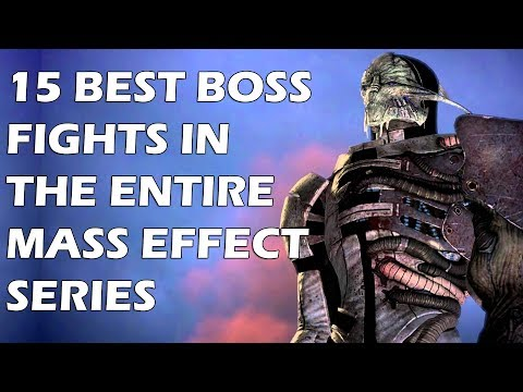 15 BEST Boss Fights In The Entire Mass Effect Series