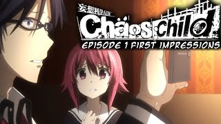 Chaos Child Episode 1 First Impressions (WHY GO TOWARDS THE DANGER!?)