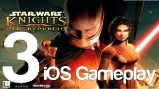 Star Wars: Knights of the Old Republic Gameplay Part 3 iOS iPad | WikiGameGuides
