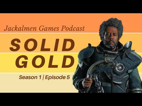Jackalmen Games Ep 5 - Solid Gold