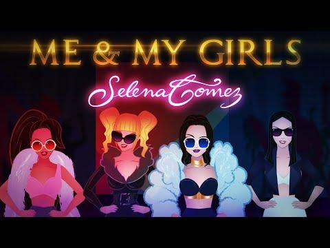 Selena Gomez - Me & My Girls (Unofficial Lyric Video)