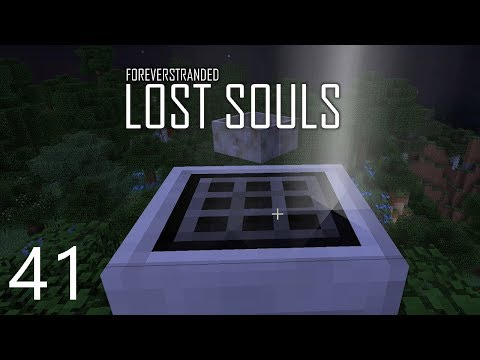 Forever Stranded Lost Souls - LUMINOUS CRAFTING [E41] (Modded Minecraft)