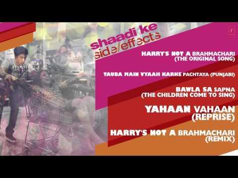 Shaadi Ke Side Effects Full Songs (Jukebox II) | Farhan Akhtar, Vidya Balan