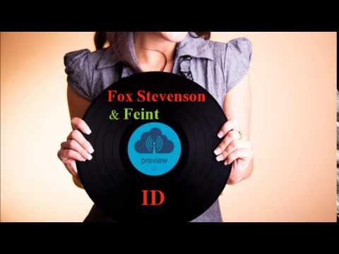 Fox Stevenson & Feint - ID