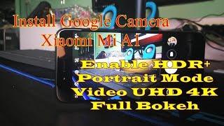 Download lagu Install Google Camera Xiaomi Mi A1 Portrait Mode HDR Bisa Rekam UHD 4K MP3
