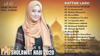 SHOLAWAT NABI VERSI DJ ENAK DIDENGAR SAAT SANTAI - Dewi Hajar Full Album Terbaru 2020 Terpopuler