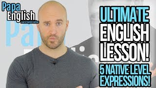 ULTIMATE ENGLISH LESSON! - Can you understand these 5 Native Level Expressions?
