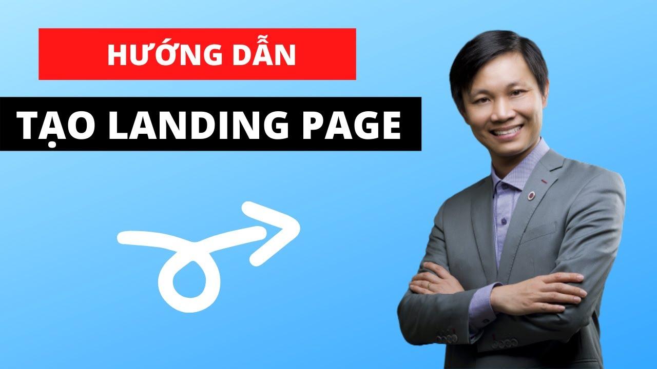 Landing page là gì? Cách tạo Landing Page bán hàng (mới nhất) – (phần 1)