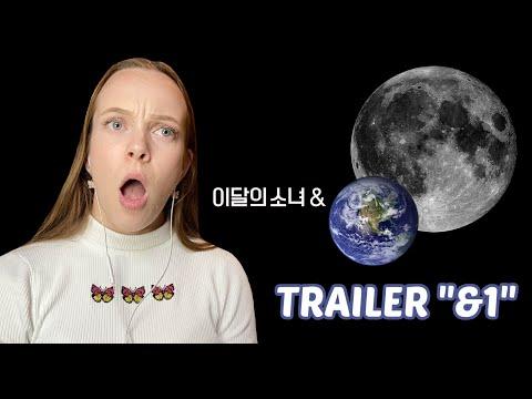 "[Trailer] 이달의 소녀 (LOONA) ""&1"" [REACTION]"