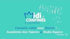 Midi confinés à Louviers, Pastille 20, Conseils vidéos avec Dorian