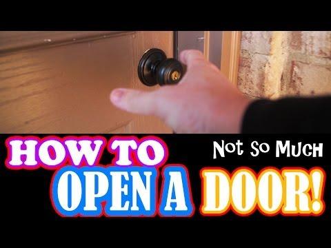 How to Open a Door - Not So Much