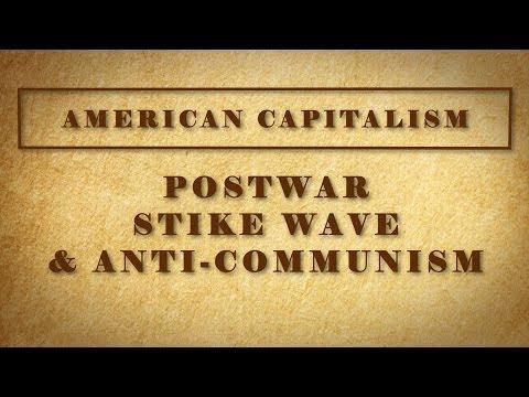 Postwar Strike Wave and Anti-Communism