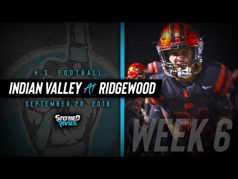 HS Football | Indian Valley at Ridgewood [9/28/18]