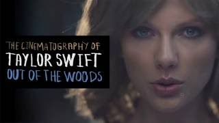 The Cinematography of Taylor Swift Out of the Woods