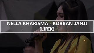 Nella Kharisma - Korban Janji (Lirik)
