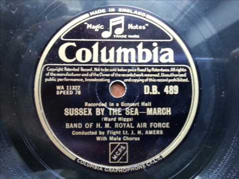 AIR FORCE BAND - Sussex By The Sea