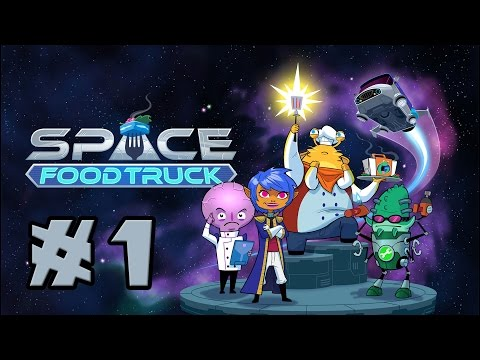 Let's Play: Space Food Truck (4 Player Co-Op Deck-Building Card Game!) -- #1