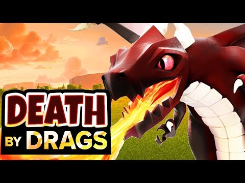 DEATH BY DRAGONS - CLASH OF CLANS
