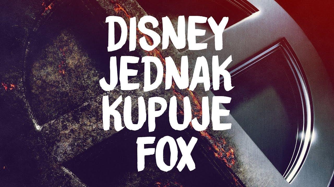 Disney kupuje Fox – co to oznacza dla MCU i dla nas?