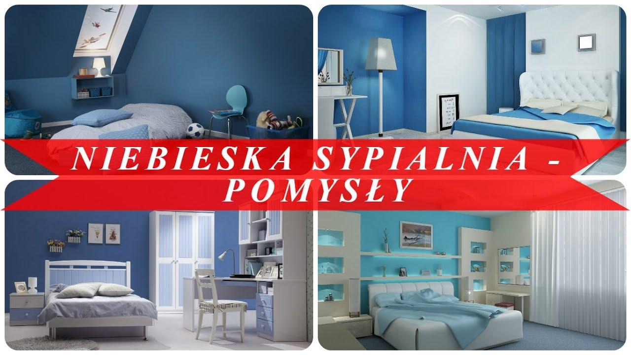 Niebieska Sypialnia Pomysły