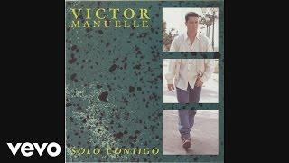 Víctor Manuelle - Apiádate de Mi