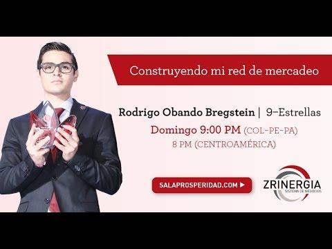 Rodrigo Obando Bregstein, CONSTRUYENDO MI RED DE MERCADEO