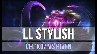 LL Stylish as Vel'Koz vs Riven - s9 TOP Ranked Gameplay