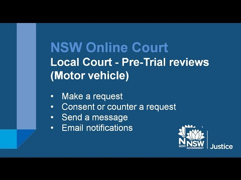 NSW Online Court - Pre-Trial Review for Motor Vehicle Claims in the Local Court
