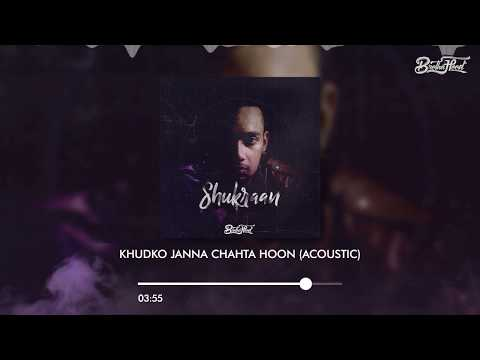 Brotha Hood - Khudko Janna Chahta Hoon (Acoustic) (Official Audio)