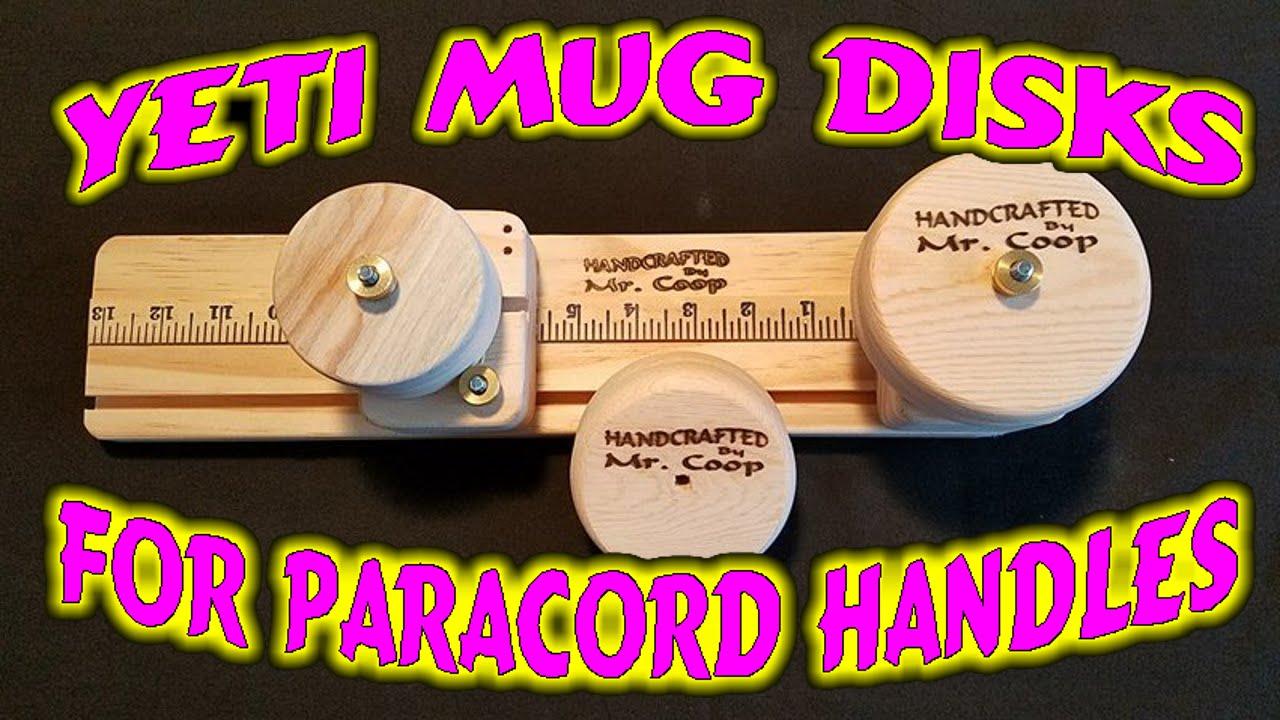 Paracord How To Make Yeti Mug Handles Using The Yeti Disks