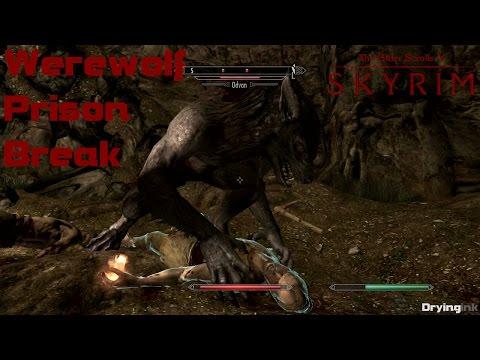 Skyrim: Werewolf Prison Break
