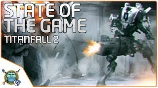 Titanfall 2 - State of the Game