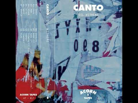 DIL WITHERS - CANTO [Full Album]