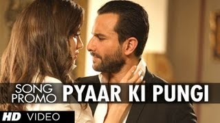 """Pyaar Ki Pungi (Song Promo) Agent Vinod"" | Saif Ali Khan"