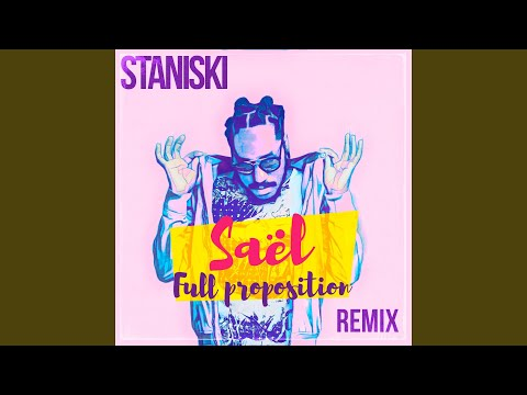 Full Proposition (feat. Staniski) (Remix)