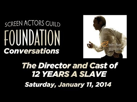 Conversations with Director and Cast of 12 YEARS A SLAVE