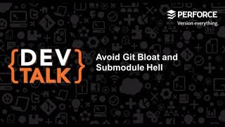 Avoid Git Bloat and Submodule Hell